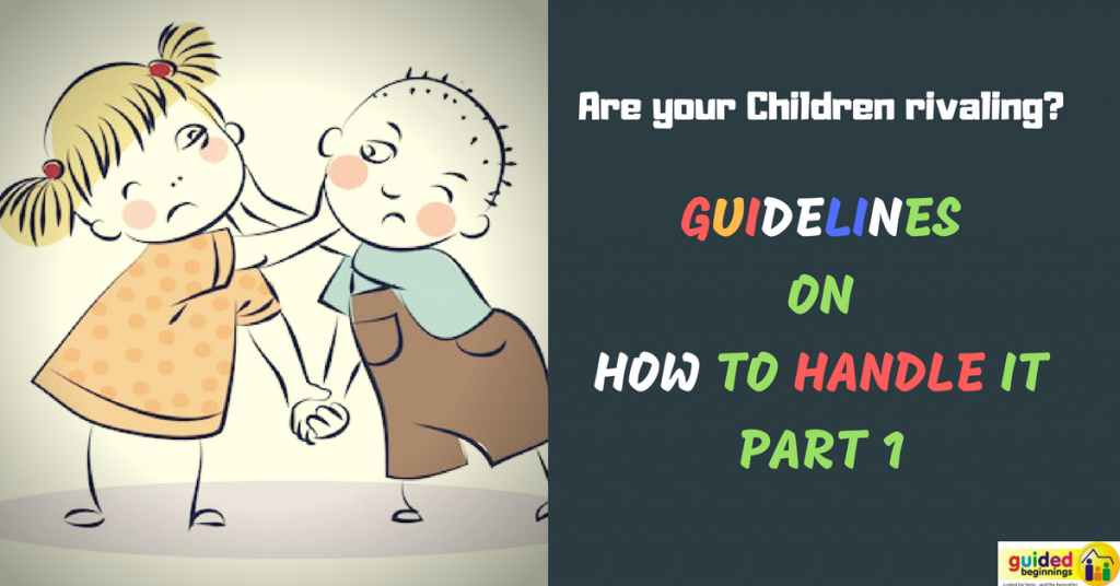 How to Handle Children Rivaling