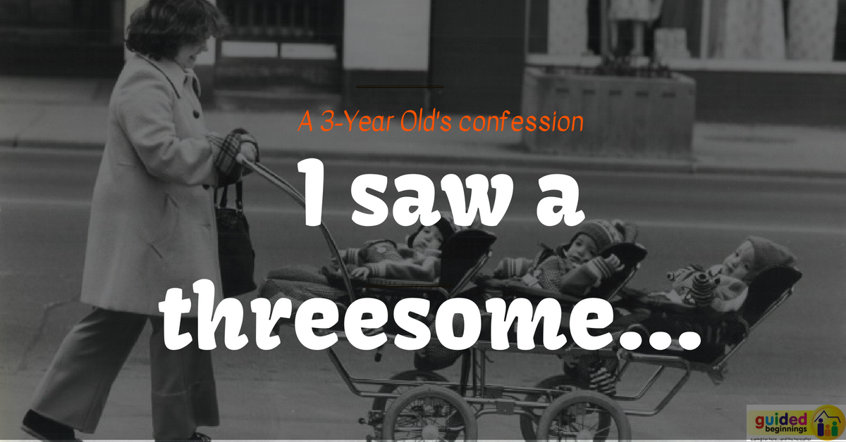 A 3yr old's confession: I saw a threesome