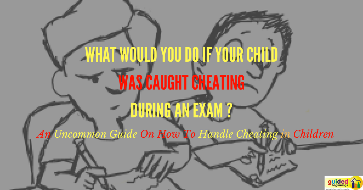 An Uncommon Guide On How To Handle Cheating in Children