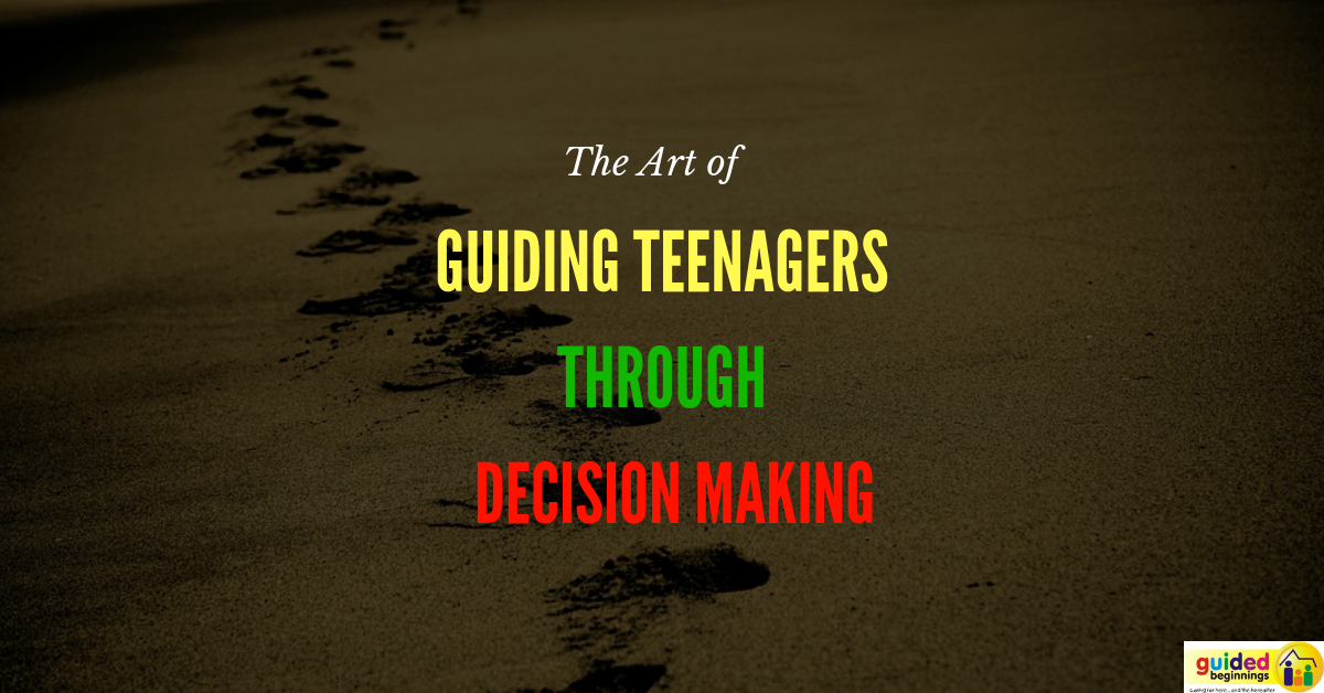 The Guided Teenagers through Decision Making